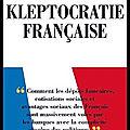 Kleptocratie française - eloïse benhammou - editions le jardin des livres - + 2 videos