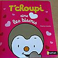 T'choupi aime les bisous -thierry courtin.