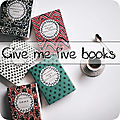 Give me five books # 13