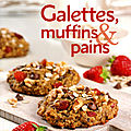Galettes, muffins & pains