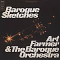 Art Farmer & The Baroque Orchestra - 1967 - Baroque Sketches (Columbia)