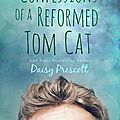 Review : Confessions of a Reformed Tom Cat (Modern Love Story #4) by Daisy Prescott