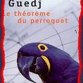 Le théorème du perroquet - expérience de lecture