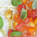 Tomate + mozza différement, avec le basilic du jardin