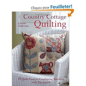 Country Cottage Quilting de Lynette Anderson