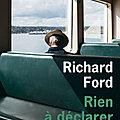 [Littérature] Richard Ford et Raphaël Haroche, deux facettes d'une même pièce...