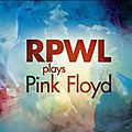 Rpwl plays (the best of) pink floyd