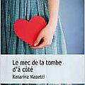Le mec de la tombe d'à côté, <b>Katarina</b> <b>Mazetti</b>