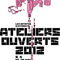 Les ateliers ouverts 2012