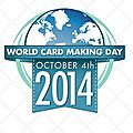 World card making day 2014 : variations créatives