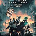 American nightmare 3 : elections de <b>James</b> <b>DeMonaco</b>