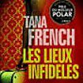 Les lieux infidèles de <b>Tana</b> <b>French</b>
