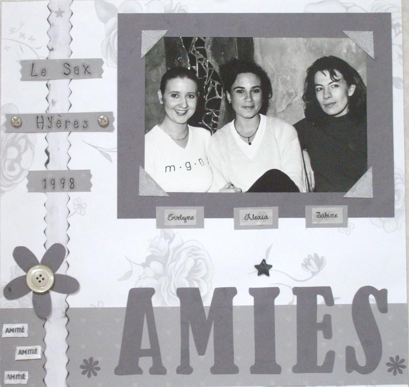 Evelyne, Sabine et moi, amies depuis déjà une vingtaine d'années.... que le temps passe vite !