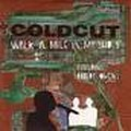 coldcut - walking in my shoes