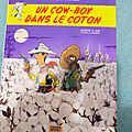 Lucky Luke - Un cow-boy dans le coton - Jul et Aschdé