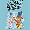 Ortie et DOuce 1.L'écOle des pOuvOirs
