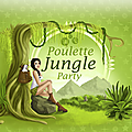 De jolies découvertes à la poulette jungle party