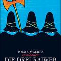 Di Drei Raiwer (Ou Les trOis Brigands)