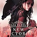 New victoria - lia habel - critique