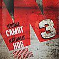 W3 - Le Sourire des Pendus de <b>Jérôme</b> <b>Camut</b> et Nathalie Hug