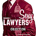 Sexy lawyers tome 1 objection de emma chase