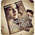 Pauline <b>Benedict</b>, de Frédérique Jansois