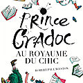 Prince cradoc au royaume du chic, de robert paul weston