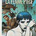 Tirage de luxe trilogie nikopol, la femme piège de bilal, éd. du grand vingtième 495 ex n° et s. 229€