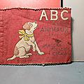 ABC, un superbe <b>livre</b> en tissu des éditions Pellegrin du début XX ème !