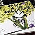 Un album, deux lectures : Panda a un problème, de Deborah Underwood et Hannah Marks