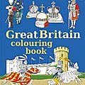 <b>GREAT</b> <b>BRITAIN</b> COLOURING BOOK