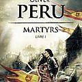 Olivier peru, martyrs, livre i