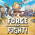 Test de Forge and <b>Fight</b> - Jeu Video Giga France