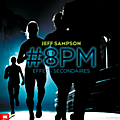 #8pm, tome 2 : effets secondaires, de jeff sampson