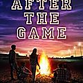 After the game ❉❉❉ abbi glines