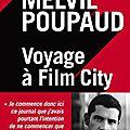 Voyage à Film City : Melvil Poupaud perdu dans l'empire du milieu