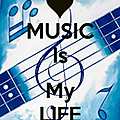 Music is my life...[129]