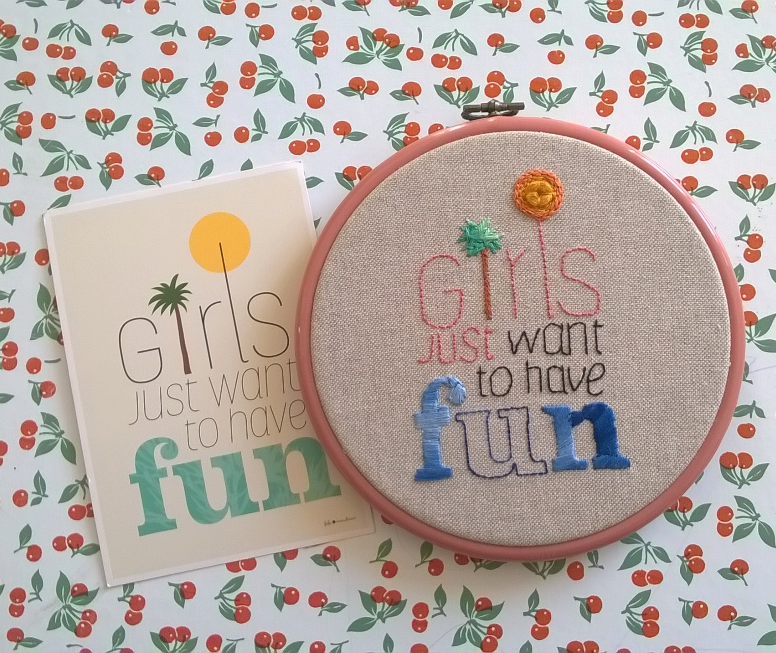 """Broderie : """"Girls Just Want To Have Fun"""""""