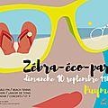 Zébra-éco-partie le dimanche 10 septembre 2017
