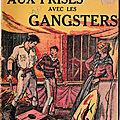 Aux prises avec les gangsters