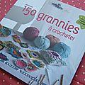 150 grannies à crocheter, le livre