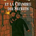 Harry potter, tome 2 : harry potter et la chambre des secrets de j.k. rowling