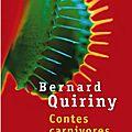 Abc - q : {contes carnivores} bernard quiriny * * *