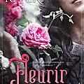 Fleurir [Puisque c'est ma rose #2] de <b>Jade</b> <b>River</b>