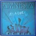 amnesia - it's a dream