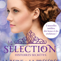 La reine & la préférée [la sélection, histoires secrètes #2] de kiera cass