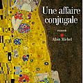UNE AFFAIRE CONJUGALE D'<b>Eliette</b> <b>Abécassis</b>