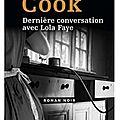 ~ dernière conversation avec lola faye, thomas h. cook