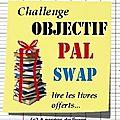 Challenge Objectif PAL <b>Swap</b> !
