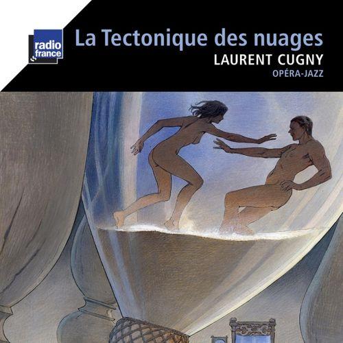 Laurent Cugny - 2010 - La Tectonique des nuages (Signature)